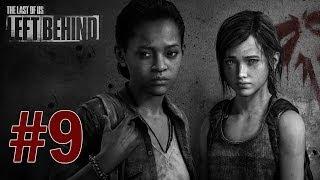 Last of Us: Left Behind DLC - Gameplay Walkthrough Part 9 - Final Wave