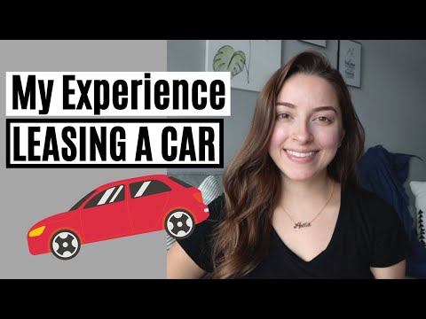 My Car Lease Experience | PROS AND CONS OF LEASING A CAR
