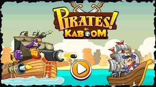 Pirates Kaboom Full Game play Walkthrough
