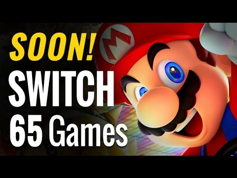 65 Upcoming Nintendo Switch Games of 2017 & Beyond [COMPLETE]