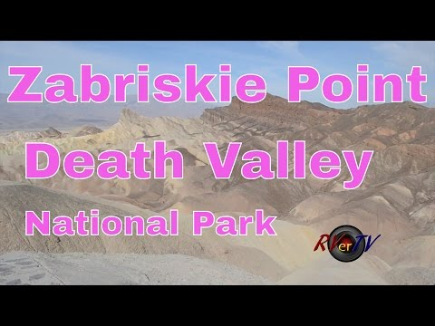 RV Travel...Zabriskie Point...Death Valley National Park... Death Valley California...RVerTV