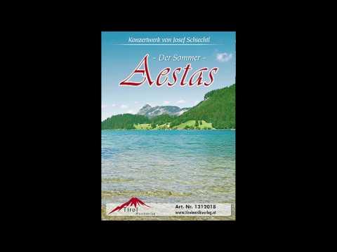 Aestas - Der Sommer - Konzertwerk von Josef Schiechtl streaming vf