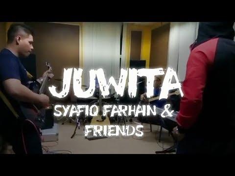 Juwita - Syafiq Farhain & Friends, Sesi Jamming (01.03.2017)