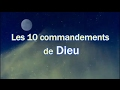 Les 10 commandements de Dieu et plus encore