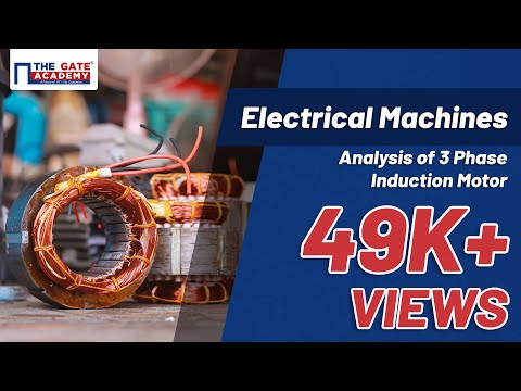 Analysis of 3 Phase Induction Motor | Electrical Machines | EE