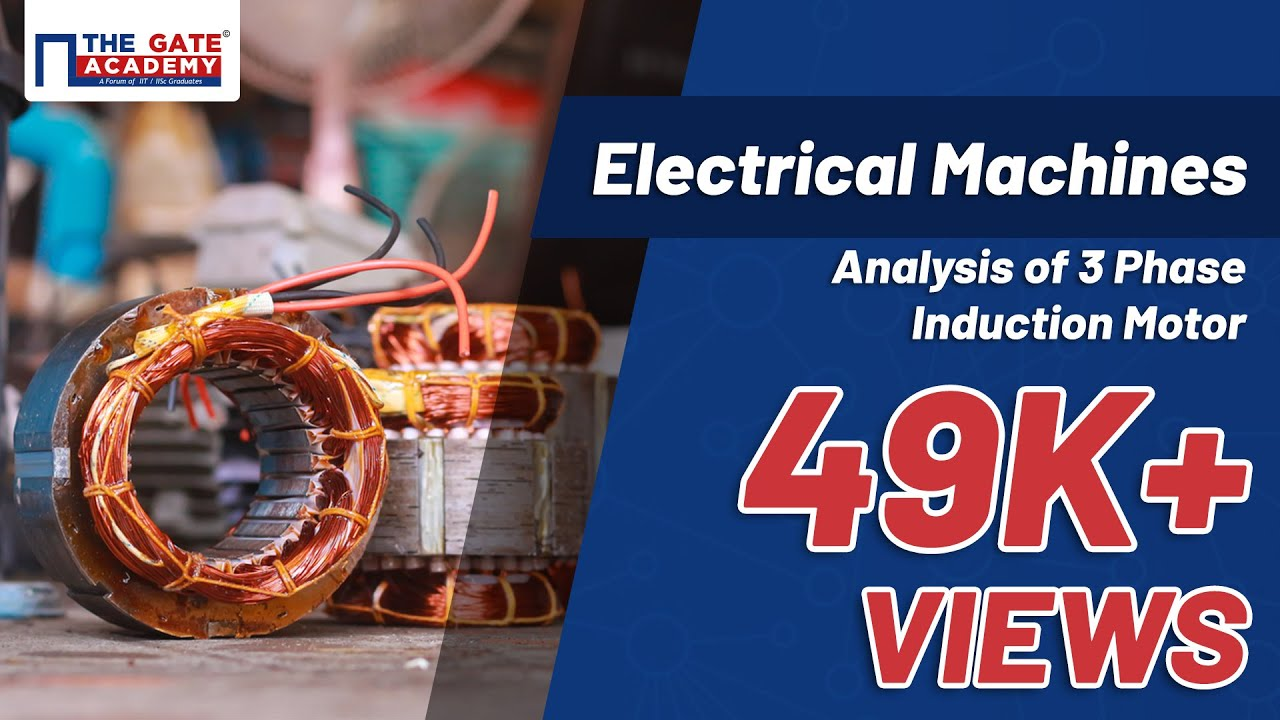 Analysis of 3 Phase Induction Motor | Electrical Machines | EE - YouTube