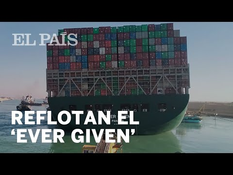CANAL DE SUEZ | Consiguen DESENCALLAR el BUQUE 'EVER GIVEN'