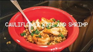 Cooking With Big Rich - Episode 21 Cauliflower Rice and Shrimp