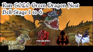 Run Solo Green Dragon Stage 1-6 Hell - Dragon Nest Mobile
