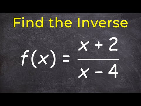 Finding The Inverse Of A Rational Function