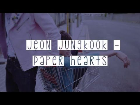 [LYRICS] Jeon Jungkook - Paper Hearts