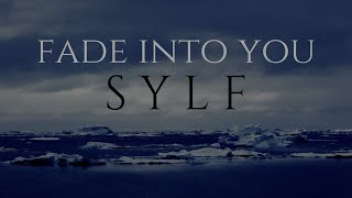 Sylf - Fade Into You (Mazzy Star Cover) [Official Video]