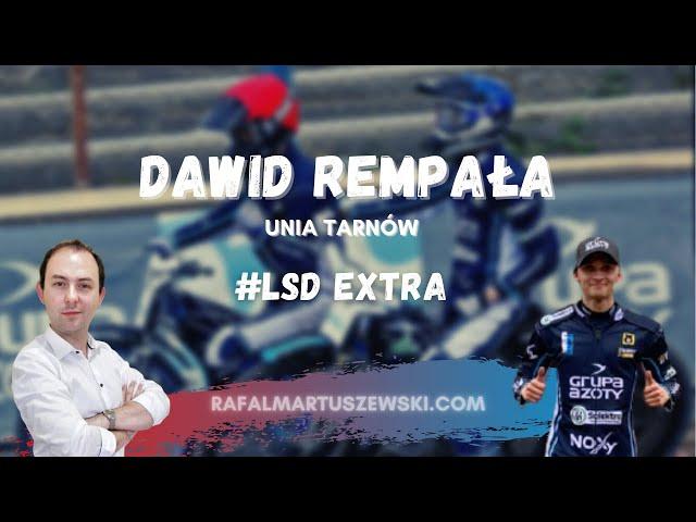 #LSDExtra [6]: Dawid Rempała (Unii Tarnów) | ŻUŻEL