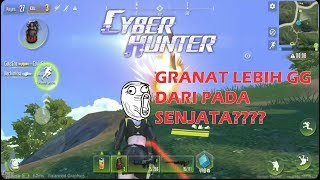 GG Kok Grenade Well! New rivals Fortnite, Free Fire and PUBG Mobile – Cyber Hunter Android