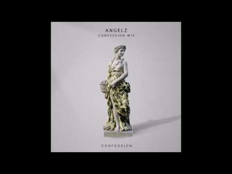 ANGELZ - Confession Mix #2 | Tchami