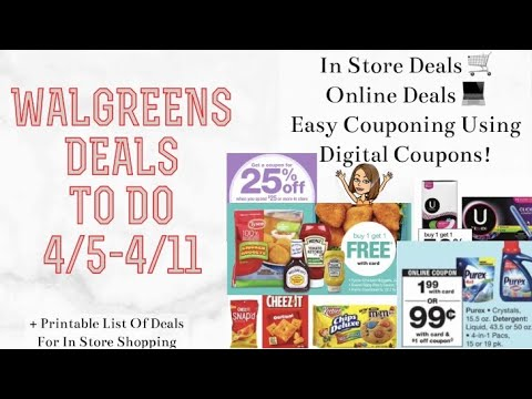 WALGREENS DEALS TO DO 4/5-4/11 EASY ONLINE & IN STORE DEALS USING DIGITAL COUPONS + $0.48 DEODORANT