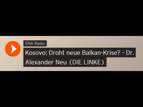 Kosovo: Droht neue Balkan-Krise? - Dr. Alexander Neu (DIE LINKE) - Sputniknews