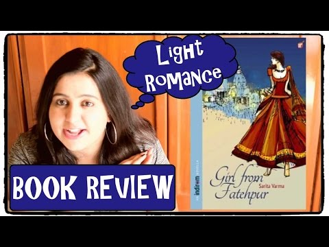 Book Review - Girl From Fatehpur by SaritaVarma (Light Romance)