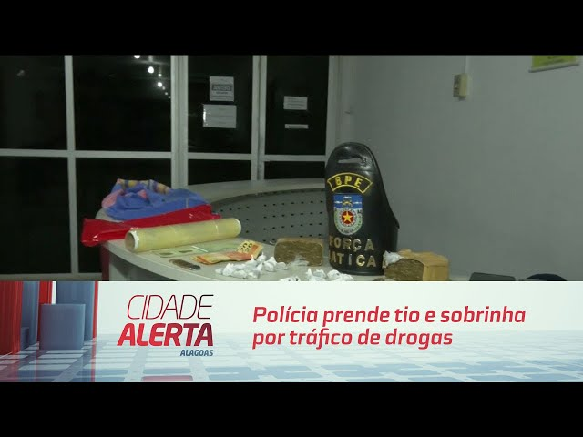 Polícia prende tio e sobrinha por tráfico de drogas no Jacintinho