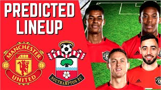 PREDICTED LINEUP - MANCHESTER UNITED VS SOUTHAMPTON - PREMIER LEAGUE 2019/20!