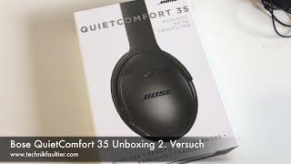 Bose QuietComfort 35 Unboxing 2. Versuch