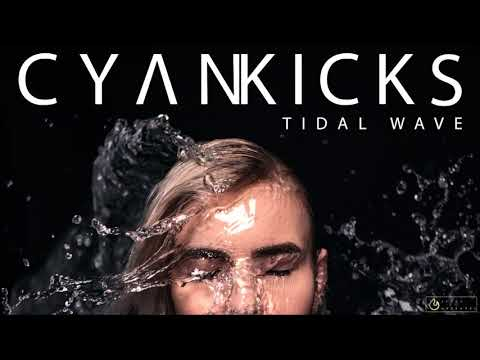 Cyan Kicks - Tidal Wave Mp3