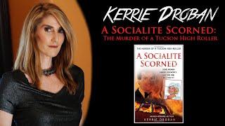A Socialite Scorned: The Murder of a Tucson High Roller