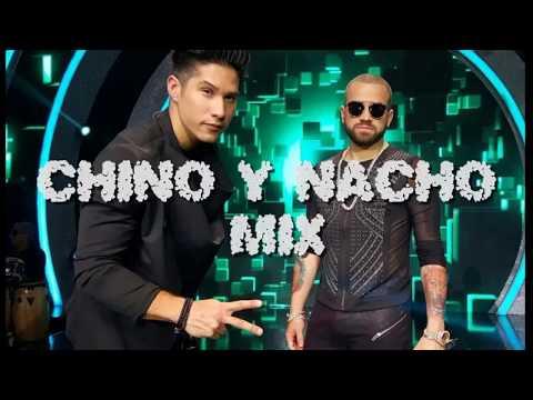 MIX LO MEJOR DE CHINO Y NACHO (REMIX MUSIC 27 MIN)  2017