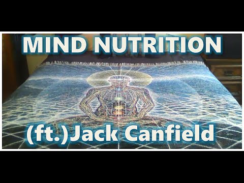 MIND NUTRITION: Getting a Clear Vision for Your Life. ft. Jack Canfield