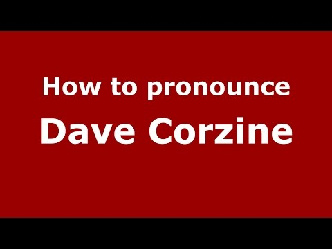 How to pronounce Dave Corzine (American English/US)  - PronounceNames.com