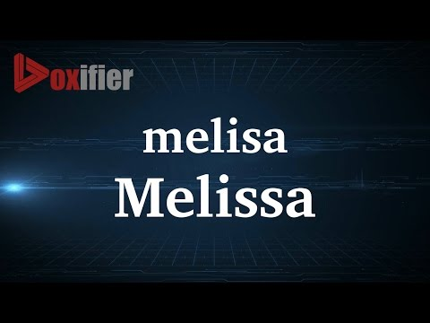 How to Pronunce Melissa in French - Voxifier.com