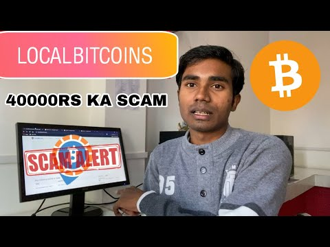 Localbitcoins Scam Alert ft @Become Youtuber  | Lost 40000rs in Bitcoin Trading