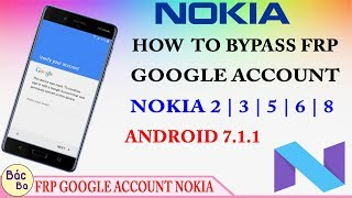 How To Bypass Google Account Nokia 2 | 3 | 5 | 6 | 8 Android 7.1.1