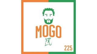FK - Mogo 225 #Mogo2 (Son Officiel)
