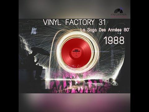 VINYL FACTORY 31 La Saga Des Années 80' (1988)