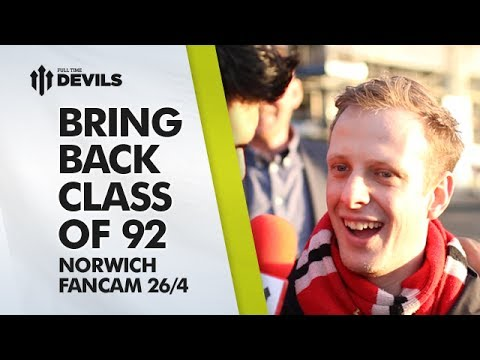Bring Back Class of 92 | Manchester United 4-0 Norwich City | FANCAM