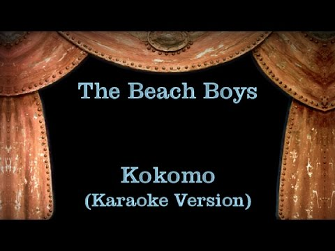 The Beach Boys - Kokomo - Lyrics (Karaoke Version)