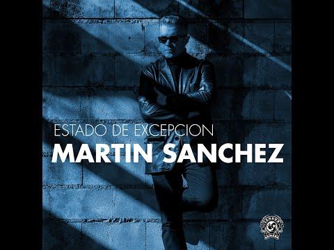 Mártin Sánchez - ESTADO DE EXCEPCIÓN