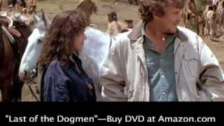 """Last of the Dogmen"" Tom Berenger, Barbara Hershey Clip #6"