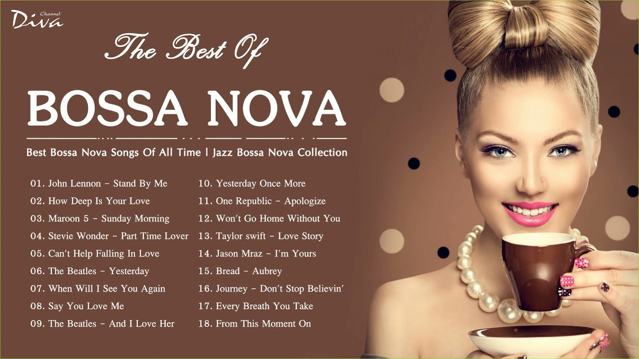 Download Best Bossa Nova Songs Of All Time | Jazz Bossa Nova Collection | Bossa Nova Relaxing