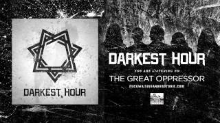 Watch Darkest Hour The Great Oppressor video