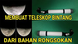 Membuat Sendiri Teleskop Bintang
