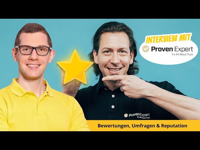 Proven Expert Interview mit Andreas Lechelt ⭐⭐⭐⭐⭐  Bewertung Umfragen Reputation & Online Marketing