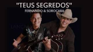 Teus segredos - Fernando & Sorocaba (LANÇAMENTO)