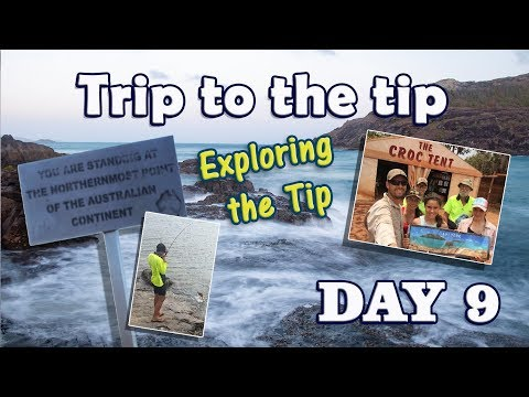Trip to theTip Day 9 - Exploring the Northern Tip of Australia