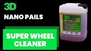 3D NANO Pails Super Wheel Cleaner and Wheel Brite