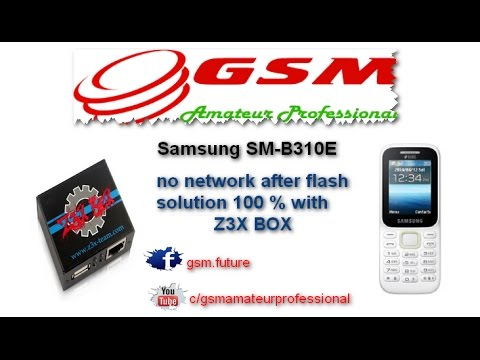 Samsung Sm B310e No Network After Flash Solution 100 With Z3x Box