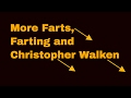 Farts, Farting and Christopher Walken