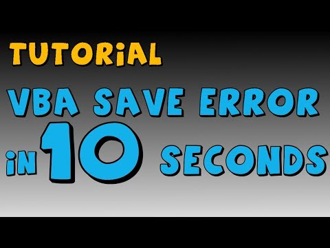 How to solve VBA save error in 10 seconds
