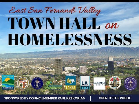 East San Fernando Valley Town Hall on Homelessness 01 18 18